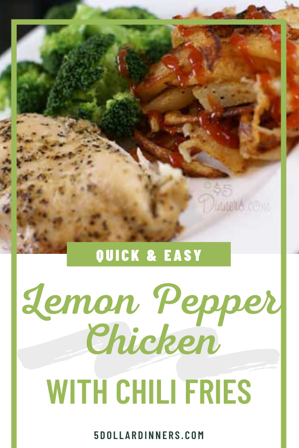 lemon pepper chicken with chili french fries