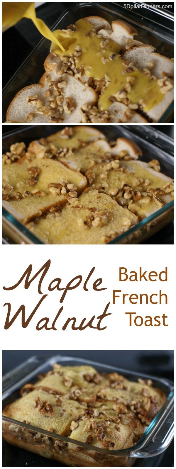 Maple Walnut Baked French Toast | 5DollarDinners.com