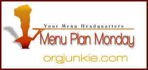 orgjunkiempm1 Menu Plan Monday   The Uber Organized Edition