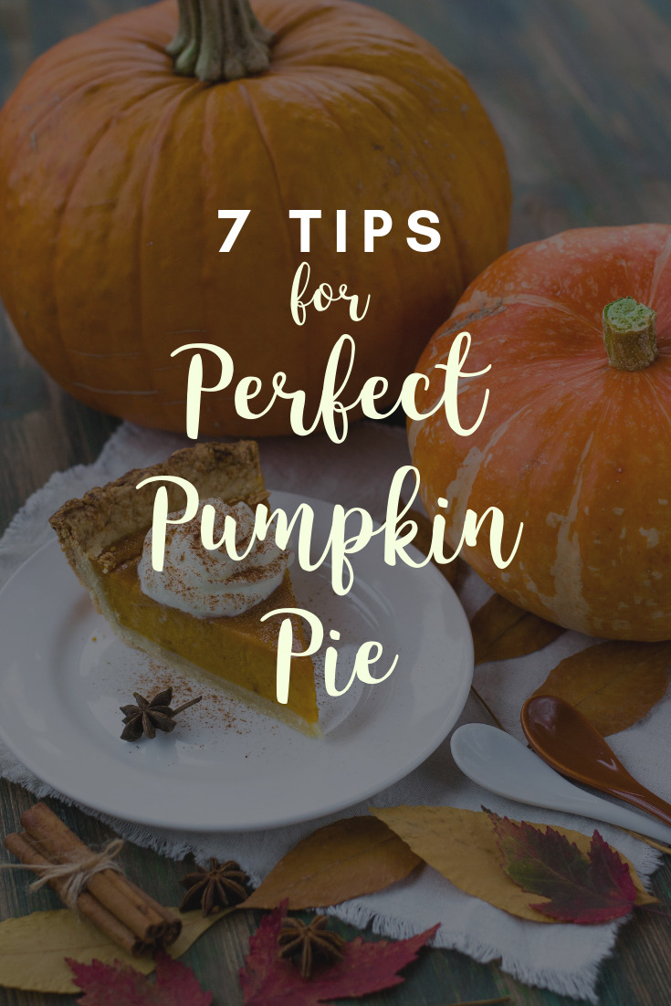 7 Tips for Perfect Pumpkin Pie