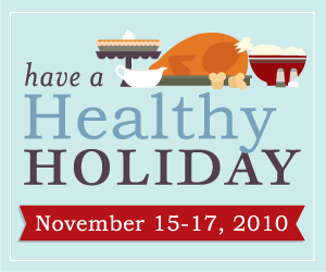 hhh 350x250 2 Weekend Web Walk   Have a Healthy Holiday Preview