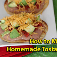 how to make homemade tostadas 200x200 How To & Cooking Tutorials
