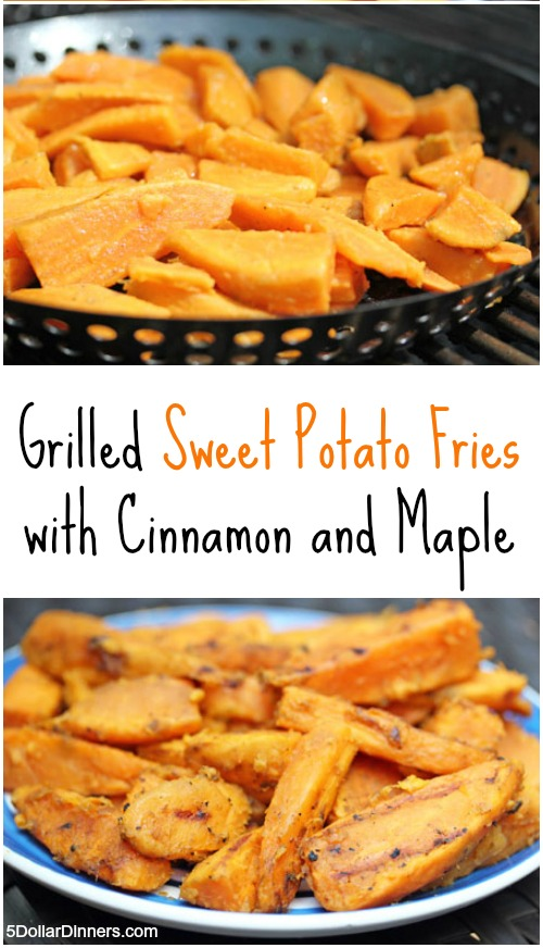 Grilled Sweet Potato Fries with Cinnamon and Maple