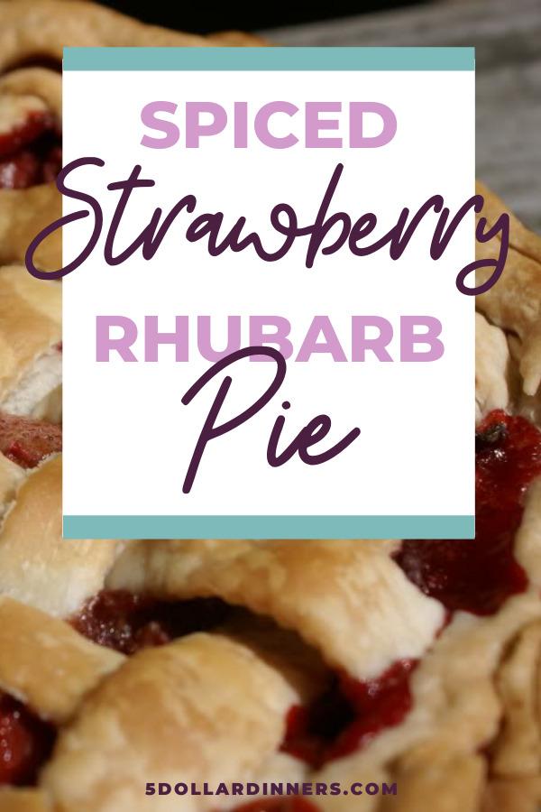 spiced strawberry rhubarb pie