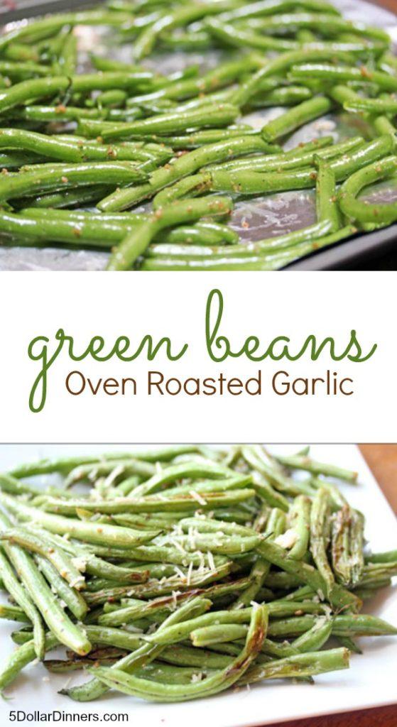Oven Roasted Garlic Green Beans | 5DollarDinners.com