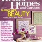 Better Homes & Garden Magazine – $4.99/year