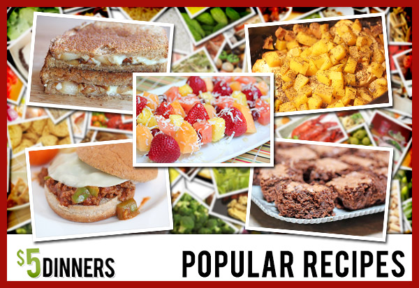 5 Dollar Dinners Popular Recipes