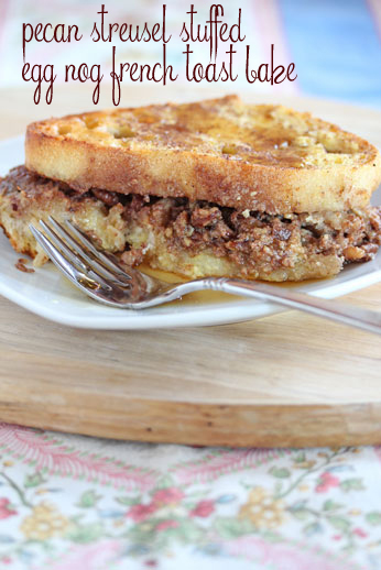 Pecan Stuffed Egg Nog French Toast Bake
