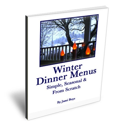 Winter Dinner Menus cover400 Free eBook ~ Winter Dinner Menus: Simple, Seasonal & From Scratch
