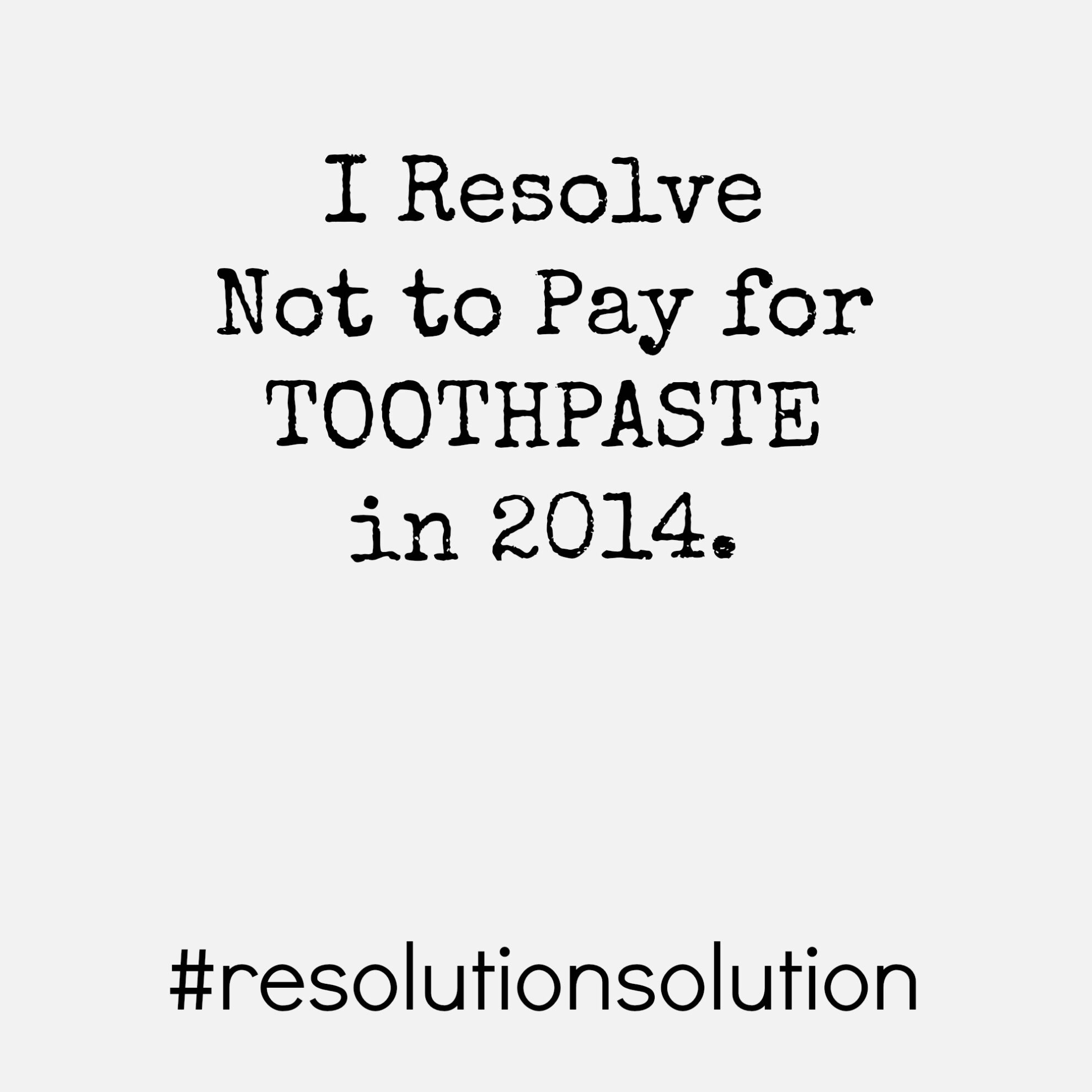 toothpaste resolution