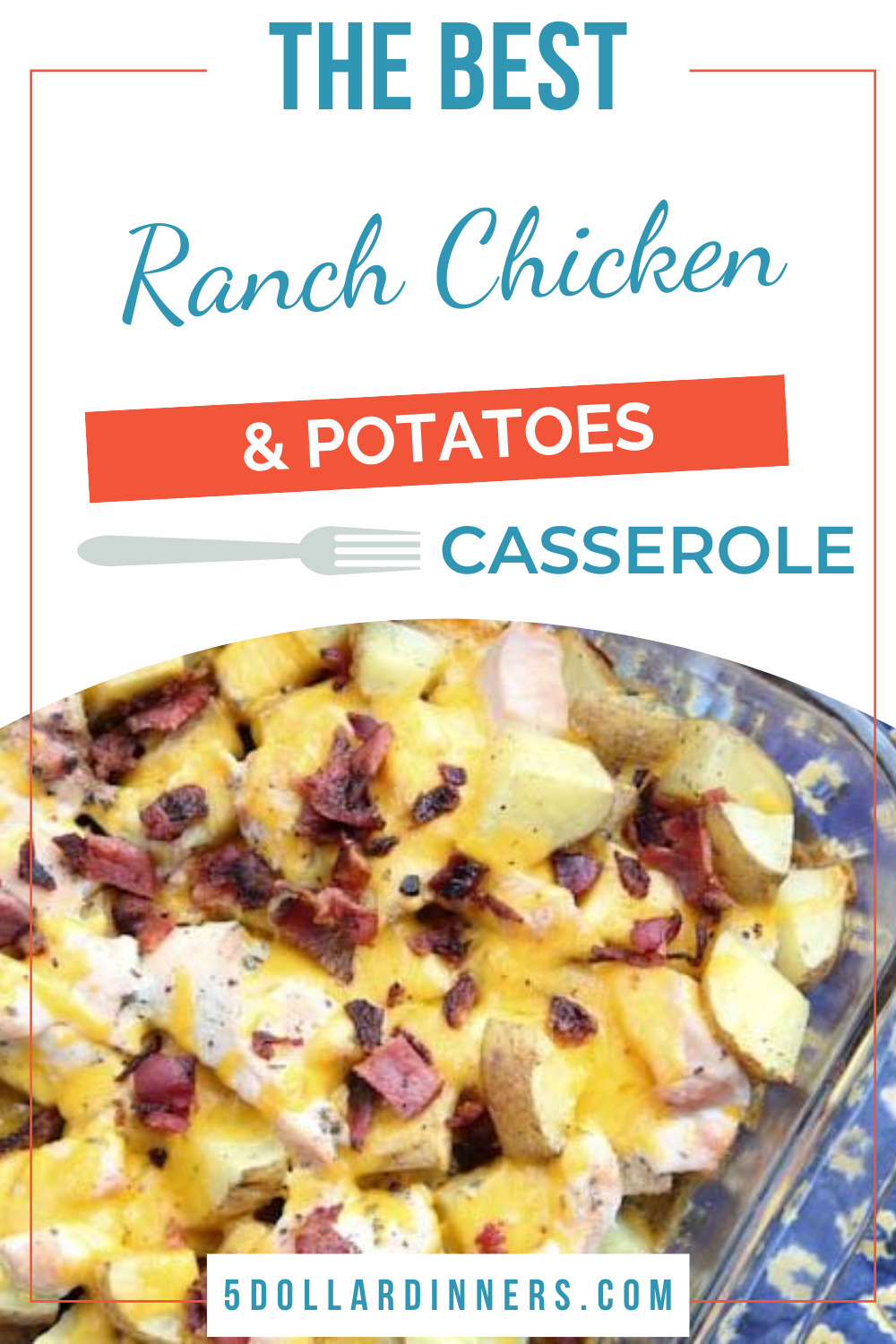 ranch chicken and potatoes casserole