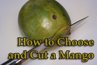 How To Choose and Cut a Mango