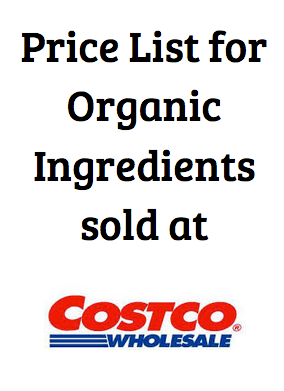 Organic Ingredient Price List for Costco