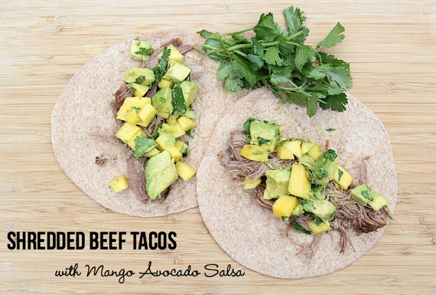 Shredded Beef Tacos with Mango Avocado Salsa Recipe | 5DollarDinners.com