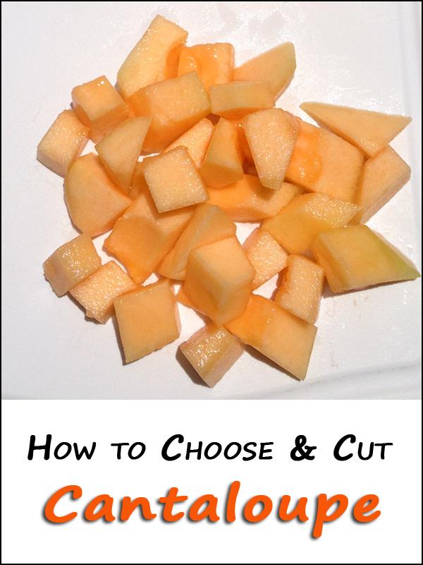 How to Choose & Cut Cantaloupe | 5DollarDinners.com