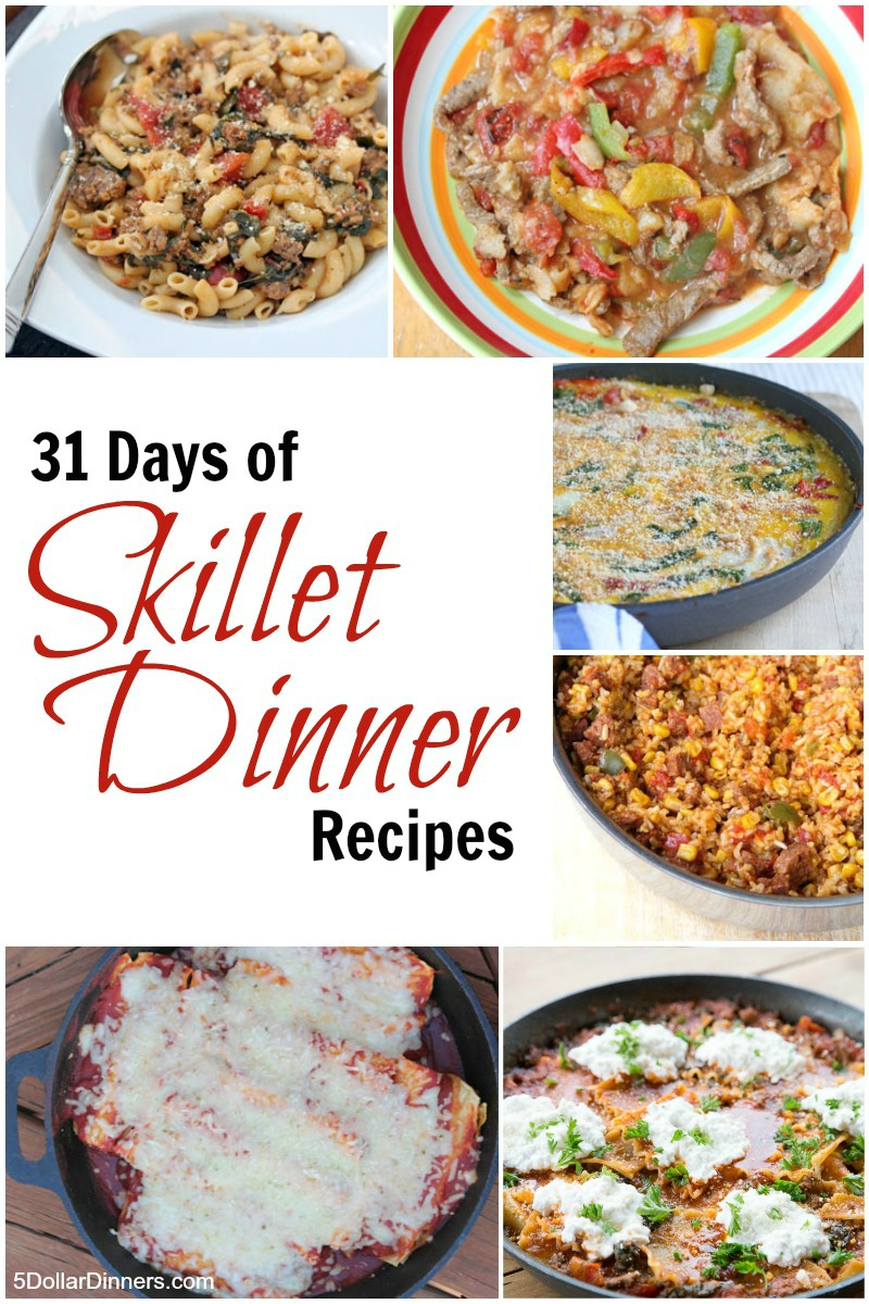 31 Days of Skillet Dinner Recipes | 5DollarDinners.com