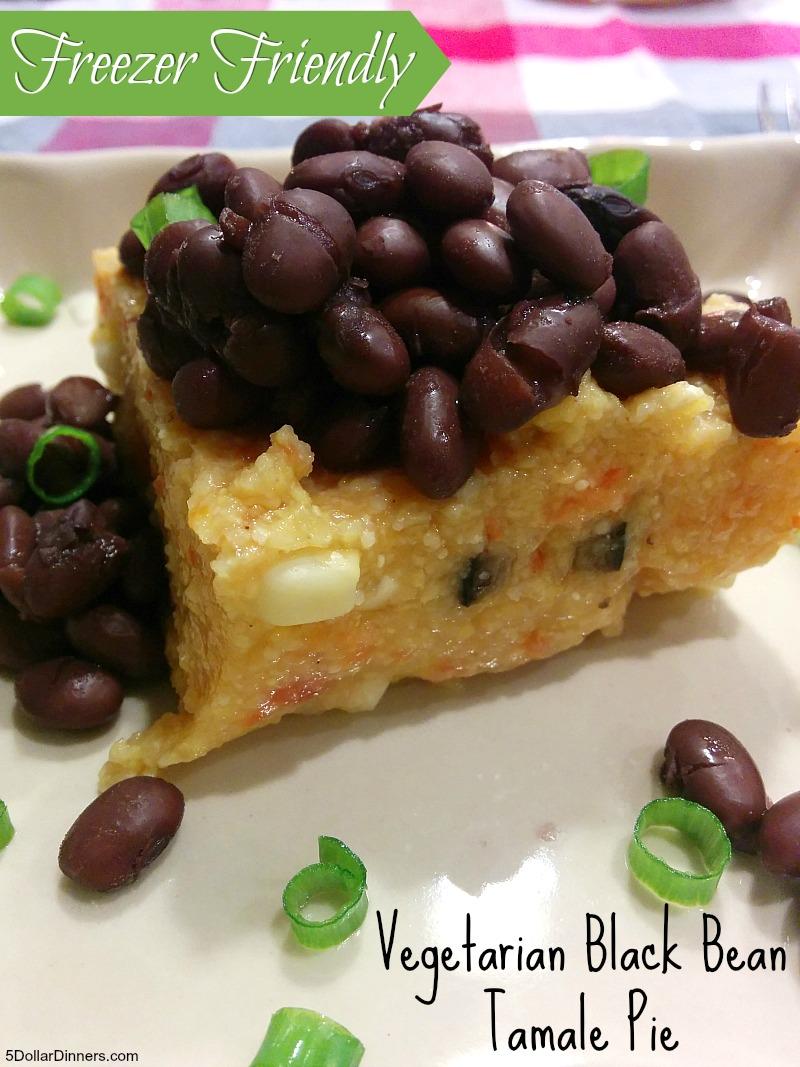 Vegetarian Black Bean Tamale Pie   5DollarDinners.com