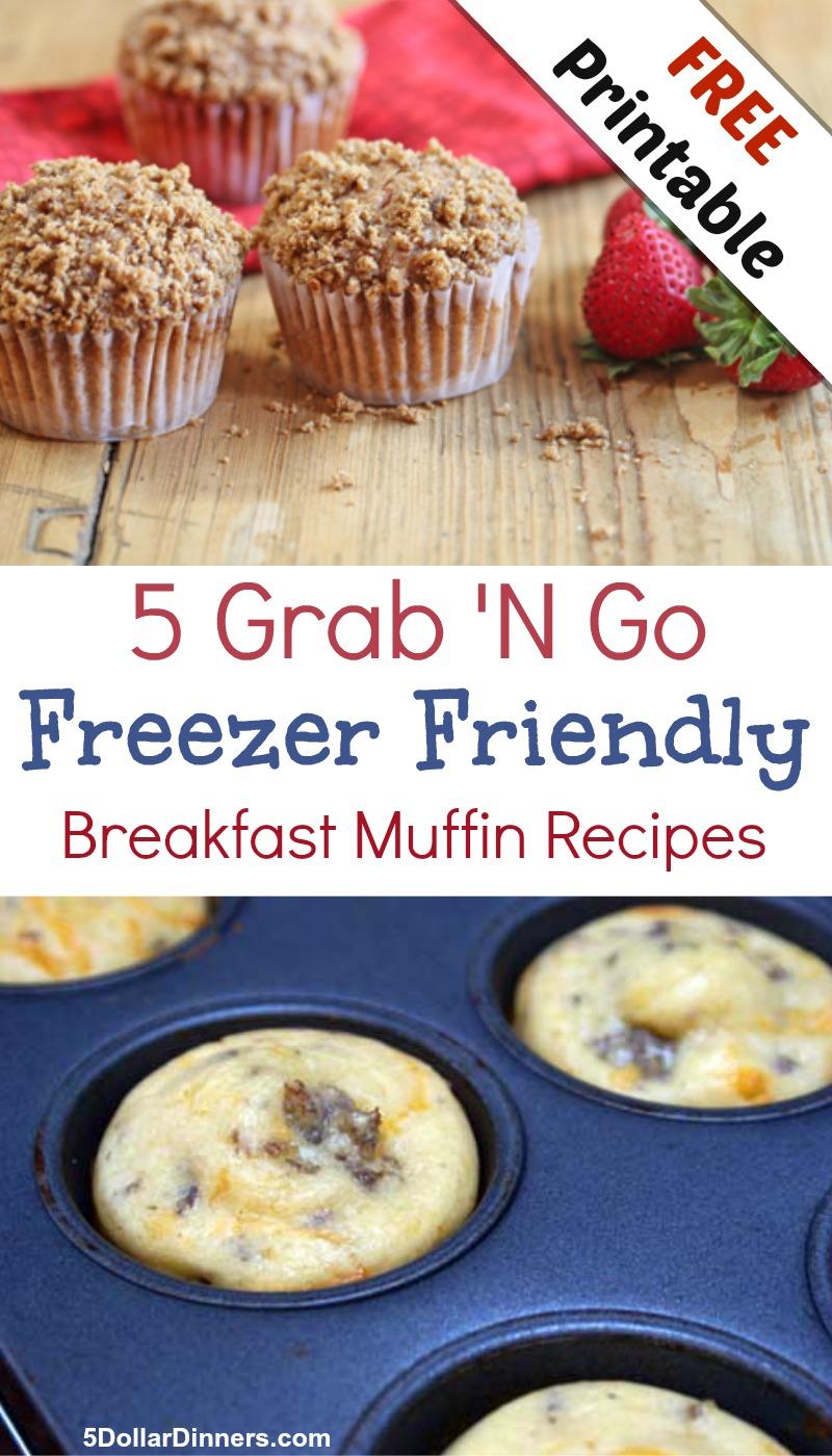 Free Printable: 5 Grab N Go Freezer Friendly Breakfast Muffins from 5DollarDinners.com