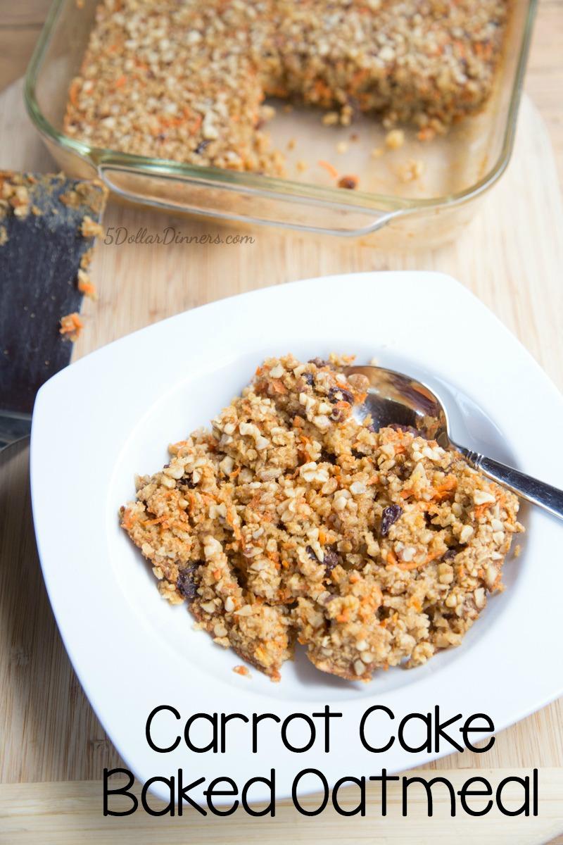 Carrot Cake Baked Oatmeal Recipe | 5DollarDinners.com