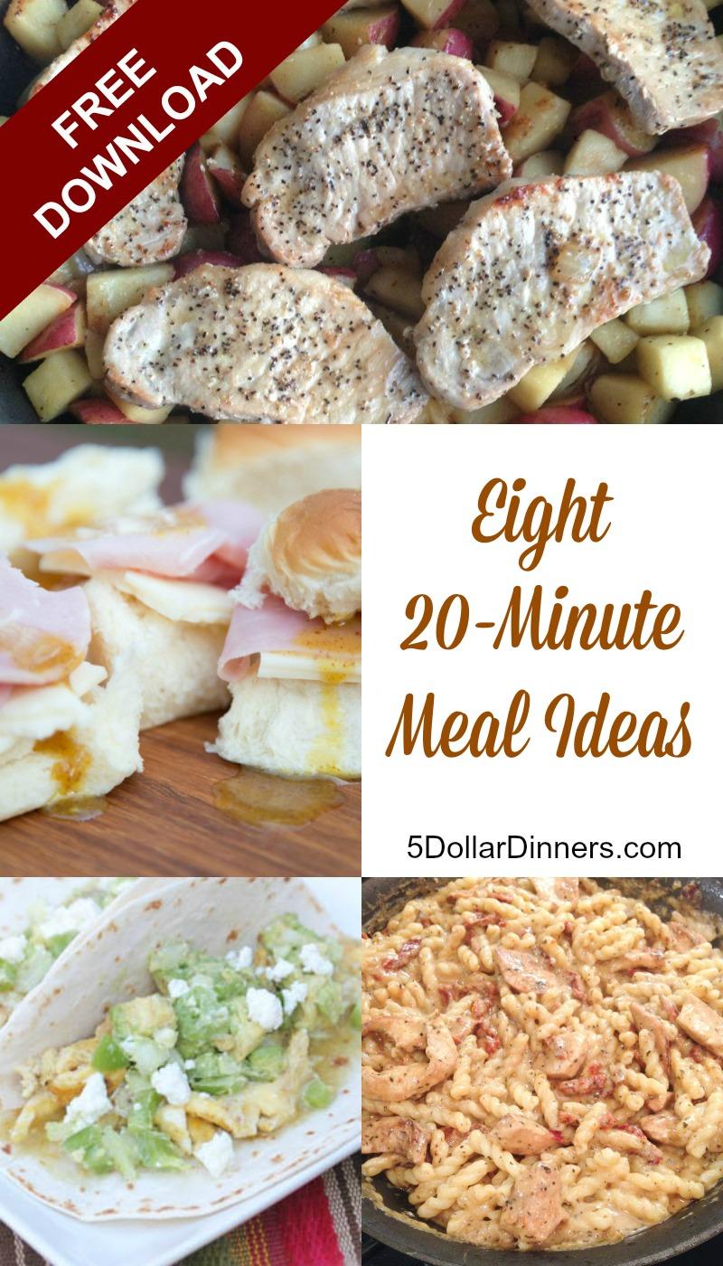 Eight 20 Minute Meal Ideas from 5DollarDinners.com