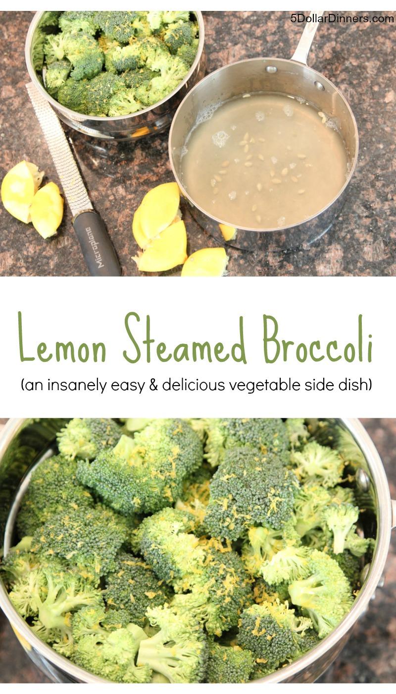 Lemon Steamed Broccoli from 5DollarDinners.com