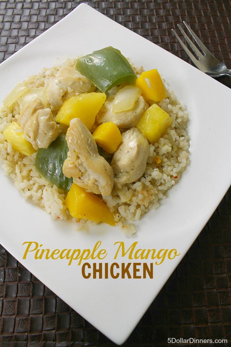 Pineapple Mango Chicken from 5DollarDinners.com