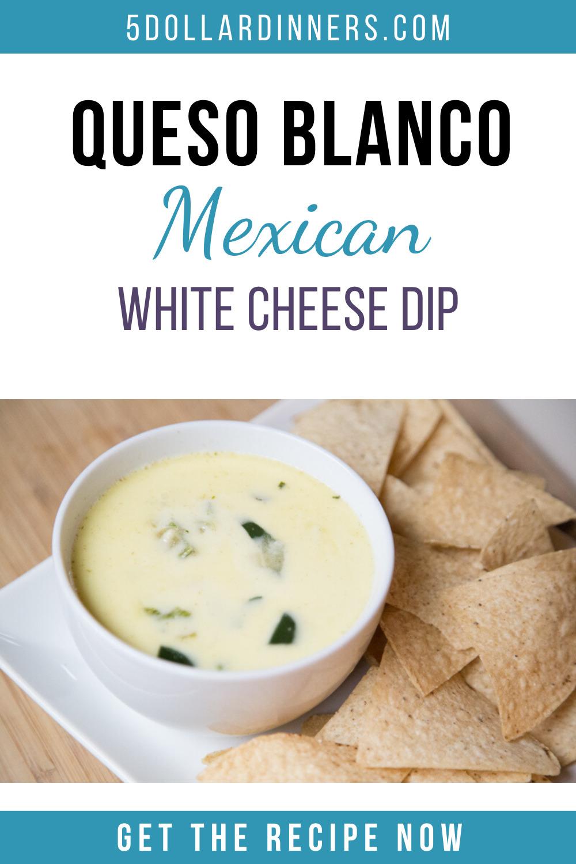 queso blanco white mexican cheese dip