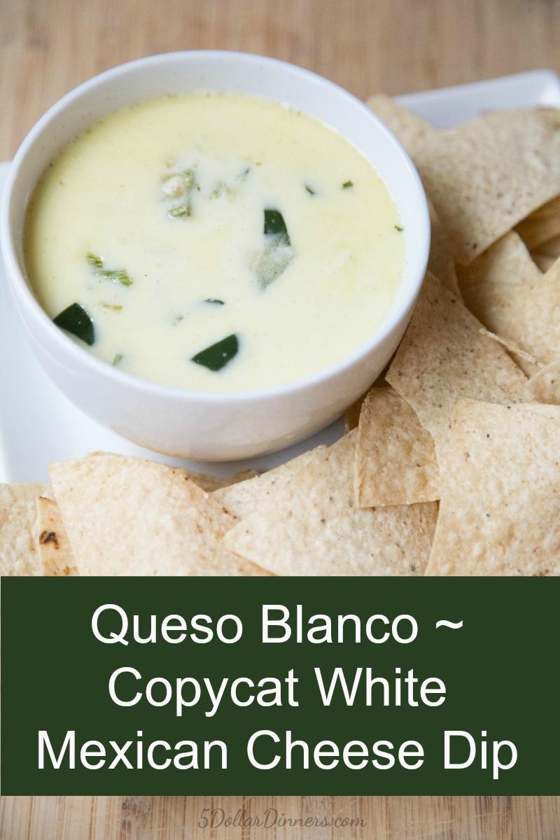 White Mexican Cheese Dip | Queso Blanco Dip on 5DollarDinners.com