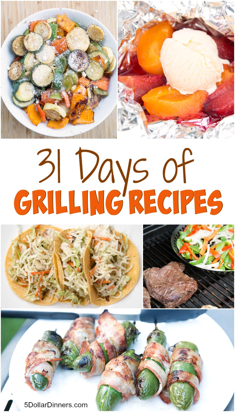 31 Days of Grilling Recipes from 5DollarDinners.com