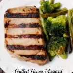 Grilled Honey Mustard Pork Chops ~ NEW 31 Days of Grilling Recipes