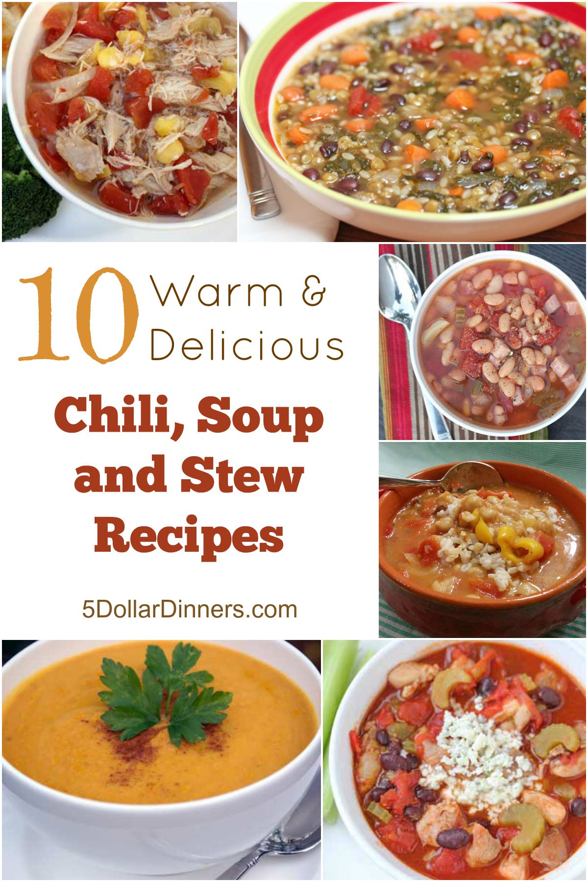 10 Chili, Soup and Stew Recipes from 5DollarDinners.com