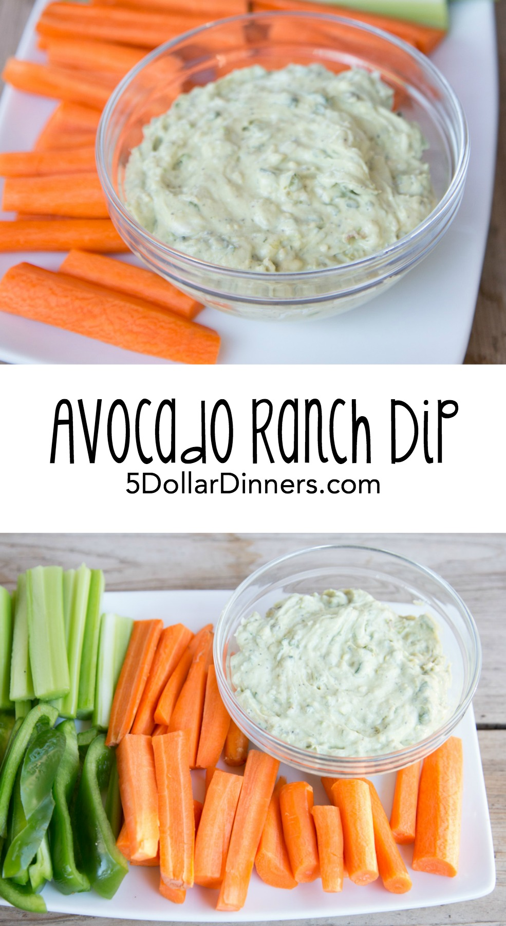 Avocado Ranch Dip with Veggies 5DollarDinners.com