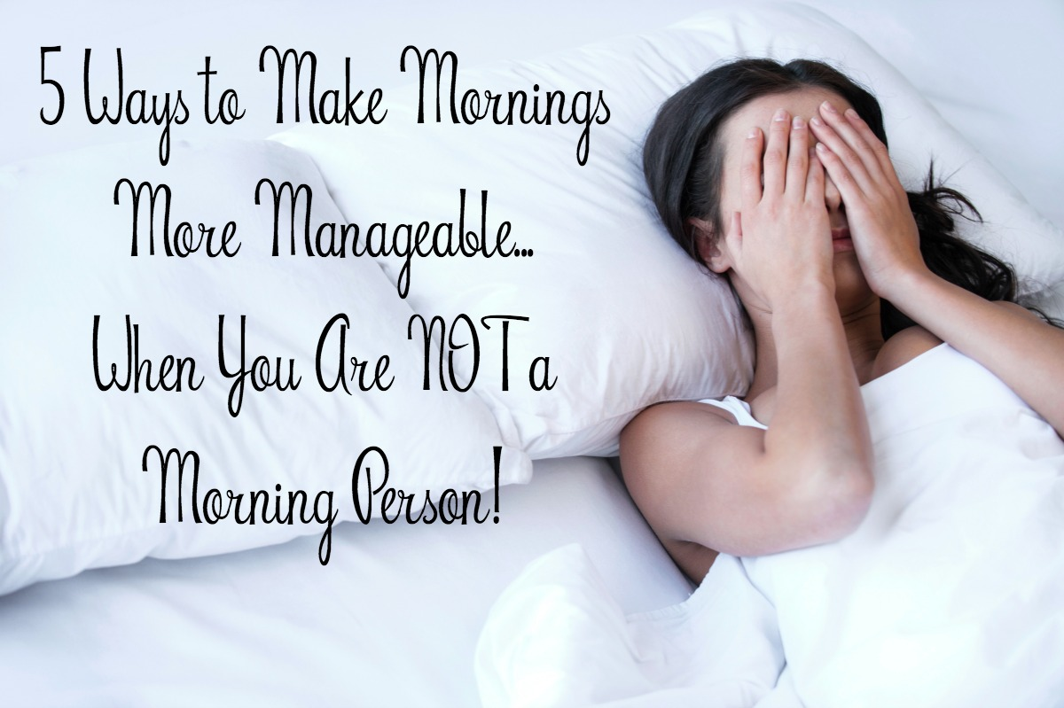 Tips for Manageable Mornings