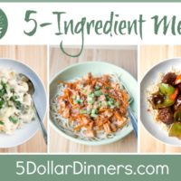 31 Days of 5 Ingredient Meals from 5DollarDinners.com
