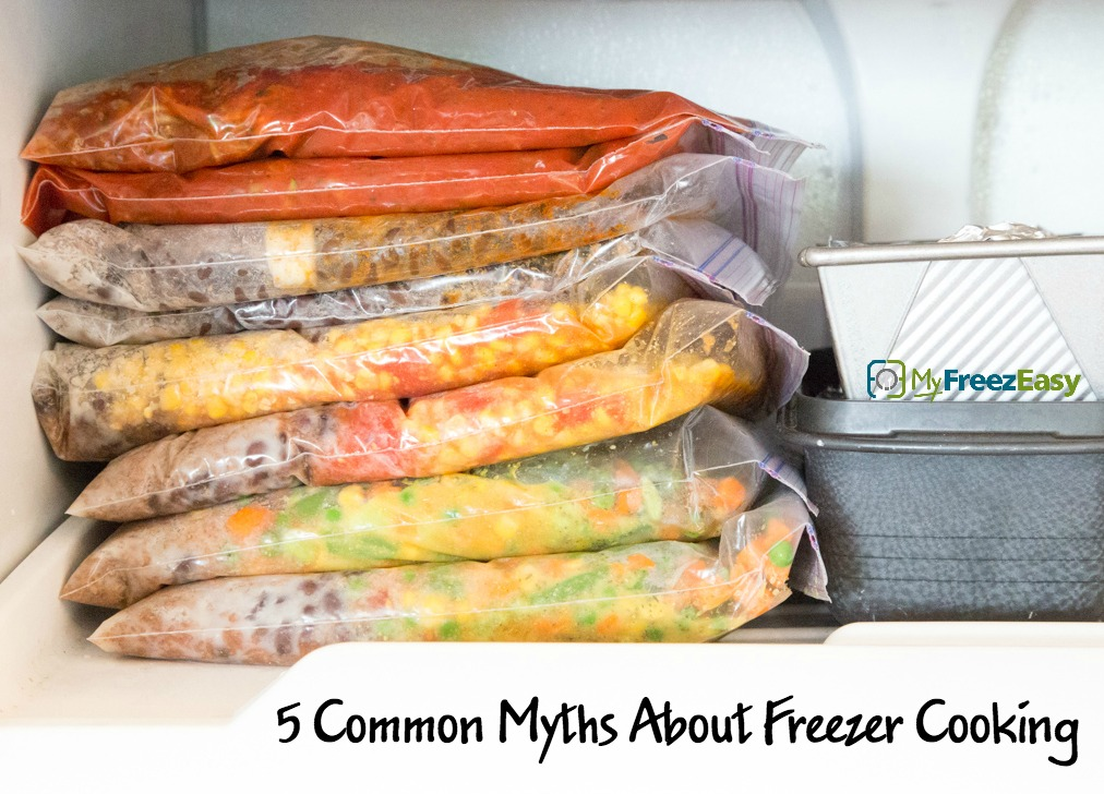 Freezer Cooking Myths  MyFreezEasy.com