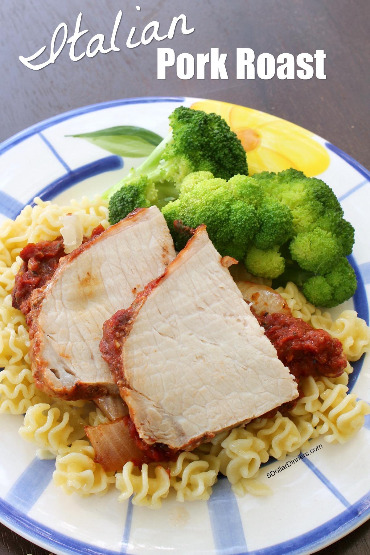 Italian Pork Roast Recipe ~ only 5 ingredients! | 5DollarDinners.com