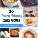 16 Freezer Friendly Lunch Recipes from 5DollarDinners.com