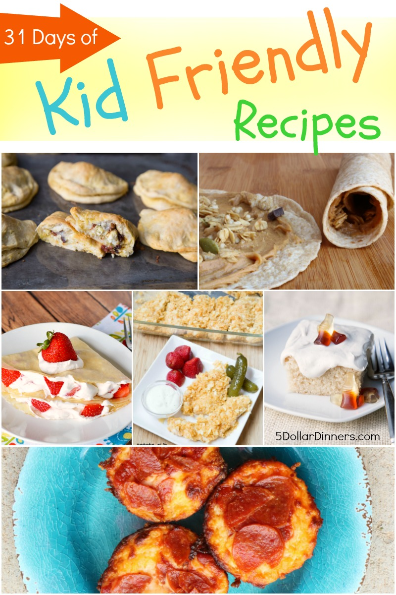 31 Days of Kid Friendly Recipes from 5DollarDinners.com