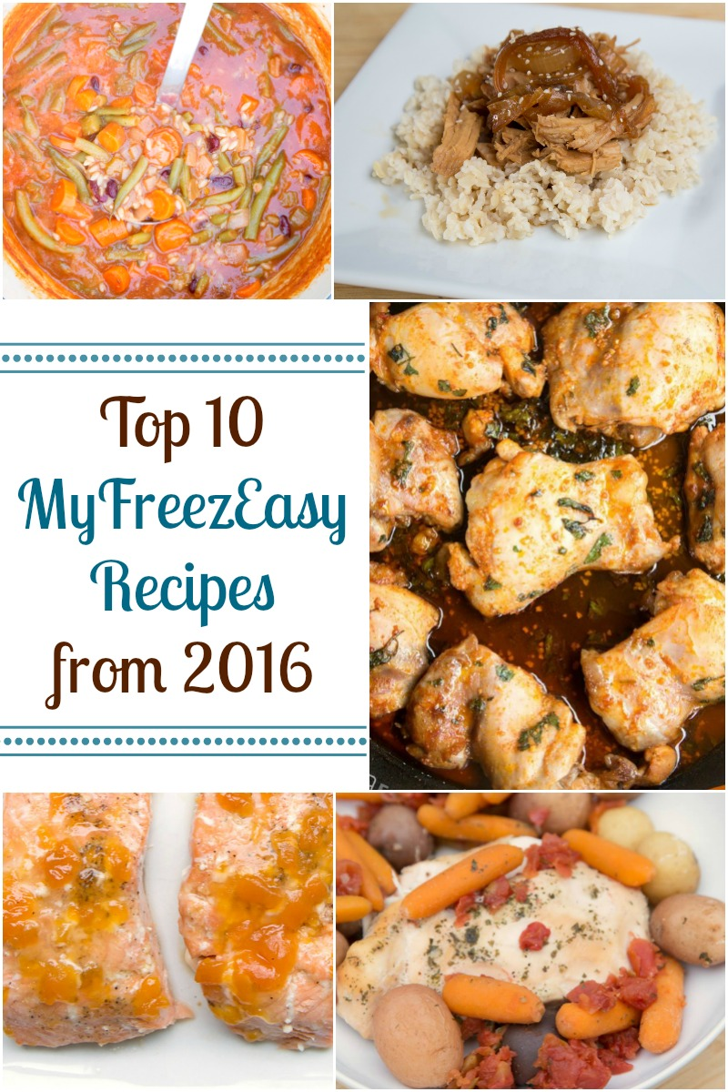 Top 10 MyFreezEasy Recipes from 2016 from 5DollarDinners.com