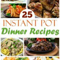 25 Instant Pot Dinner Recipes from 5DollarDinners.com