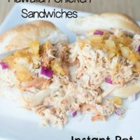 Instant Pot Hawaiian Chicken Sandwiches