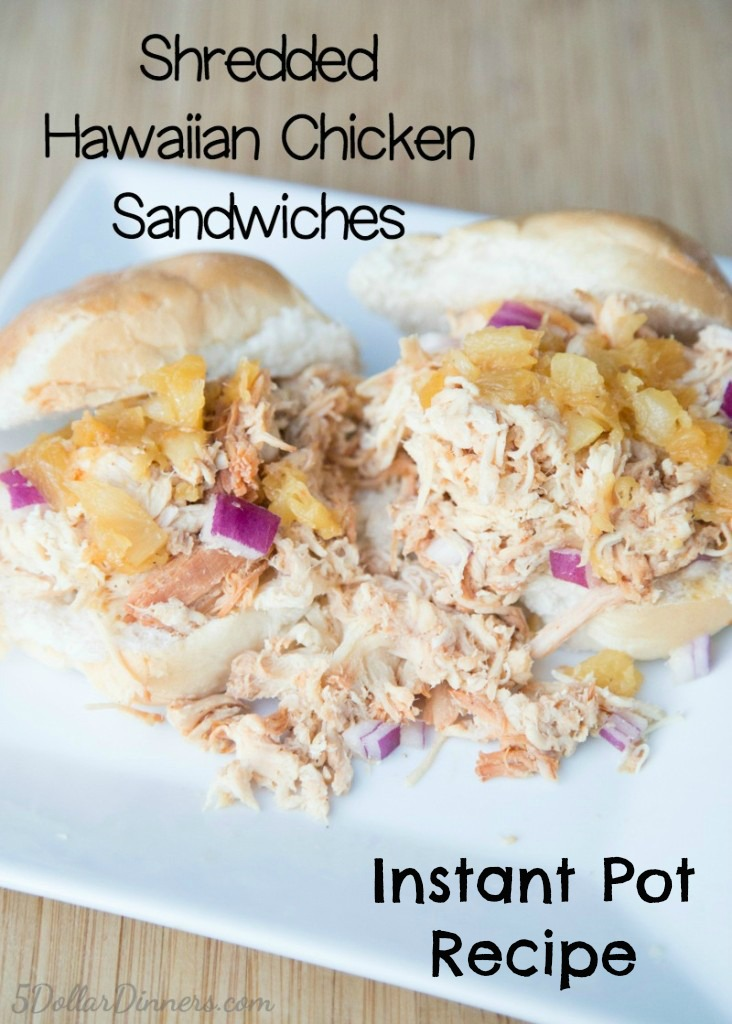 Instant Pot Shredded Hawaiian Chicken Sandwiches