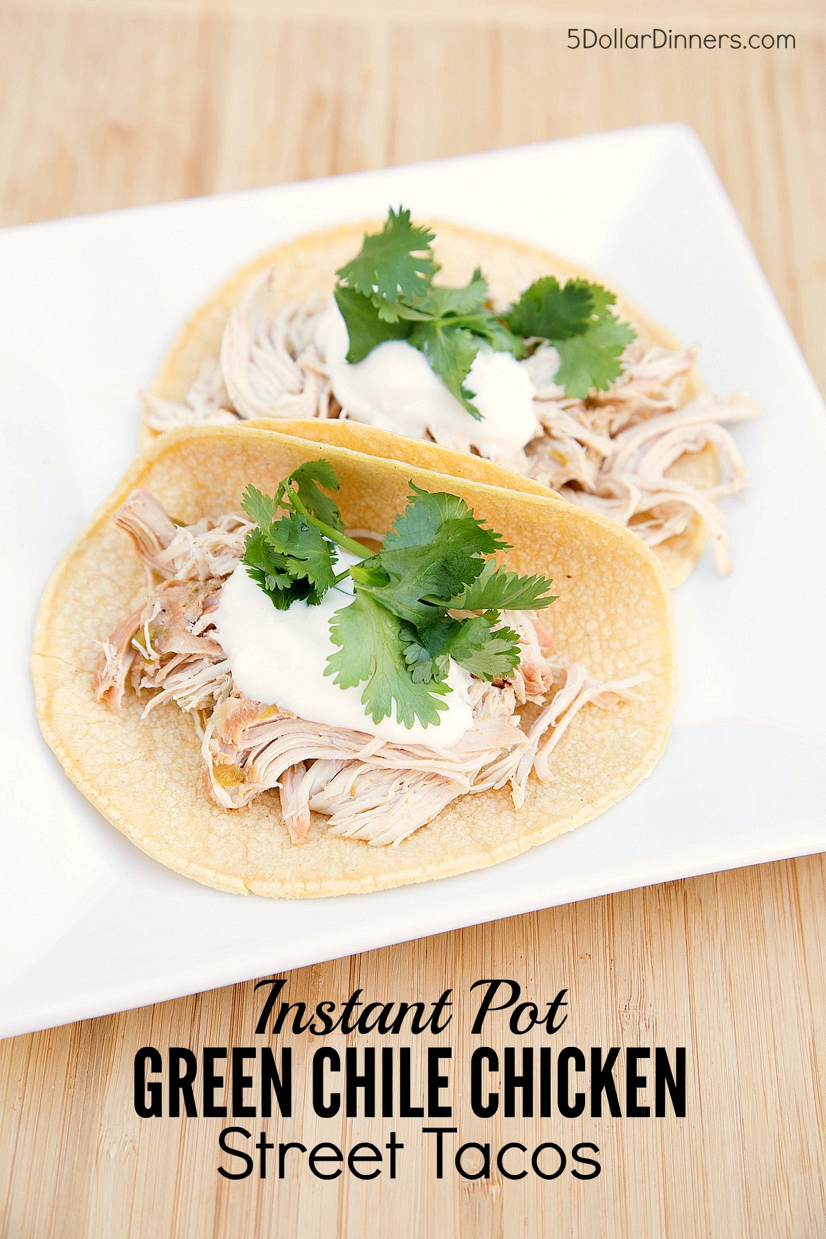 Green Chile Chicken Street Tacos