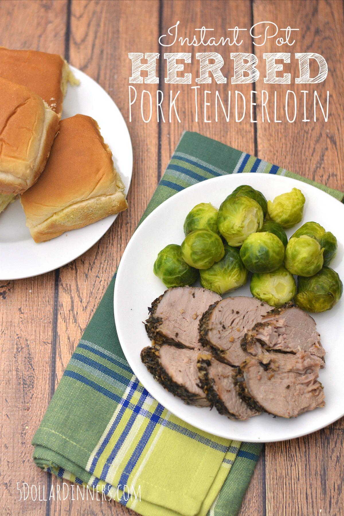 Instant pot Herb Pork Tenderloin