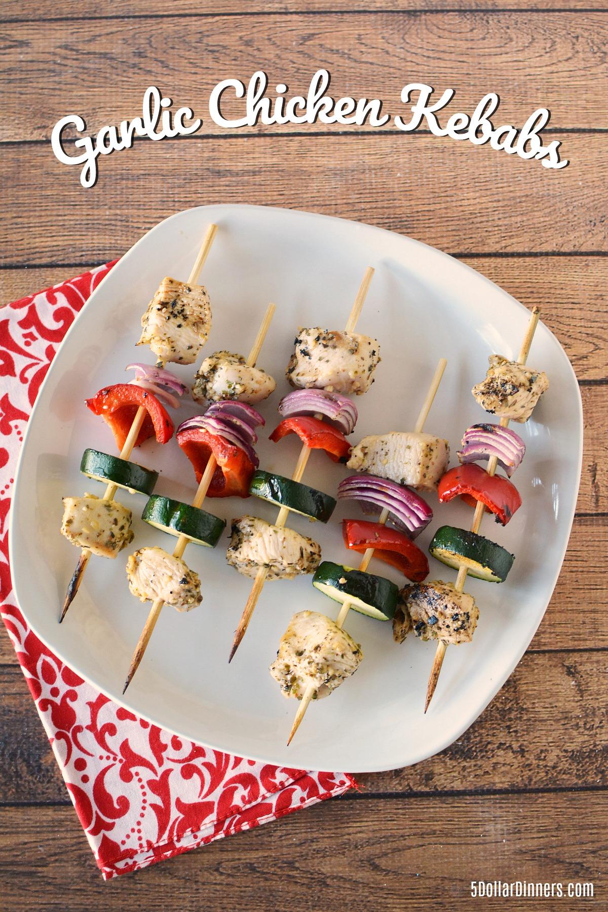 Grilled Garlic Chicken Kebabs Recipe from 5DollarDinners.com