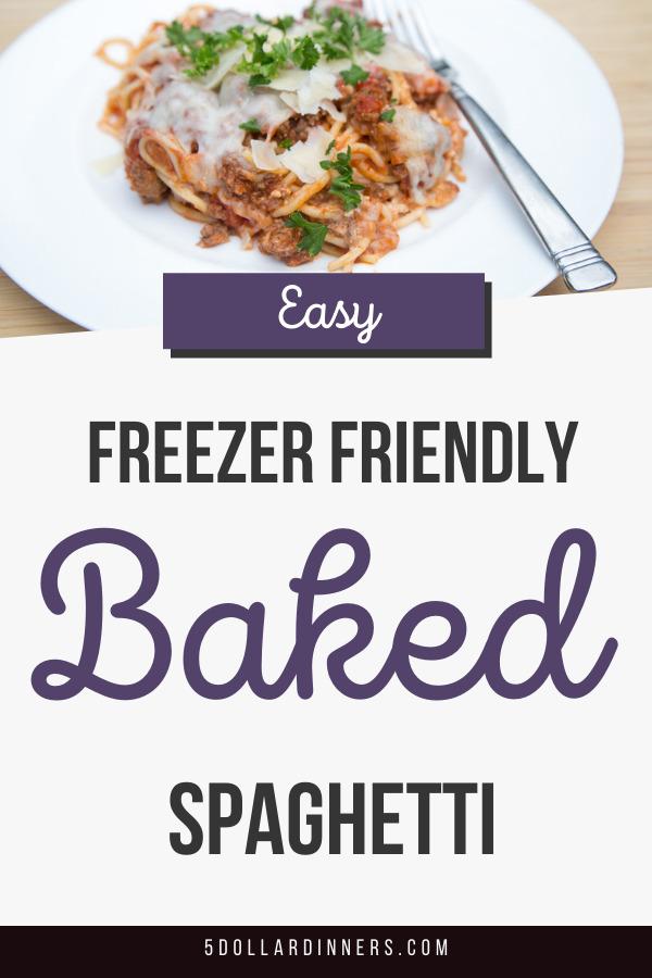 freezer friendly baked spaghetti
