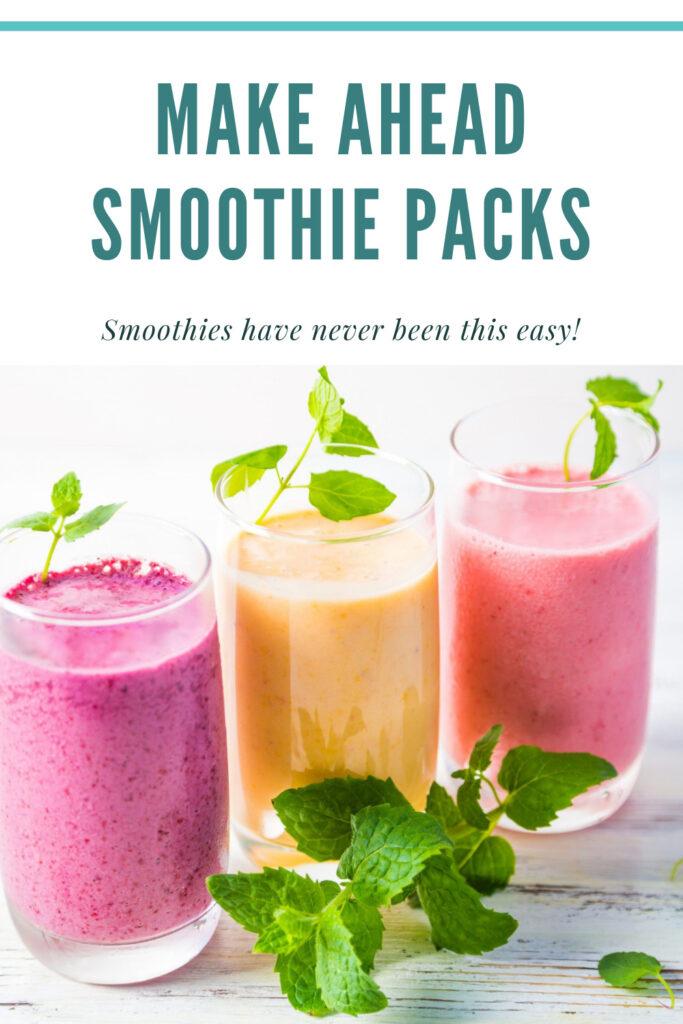 make ahead smoothie packs