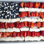 Fruit Flag - A Patriot Dessert for July 4th