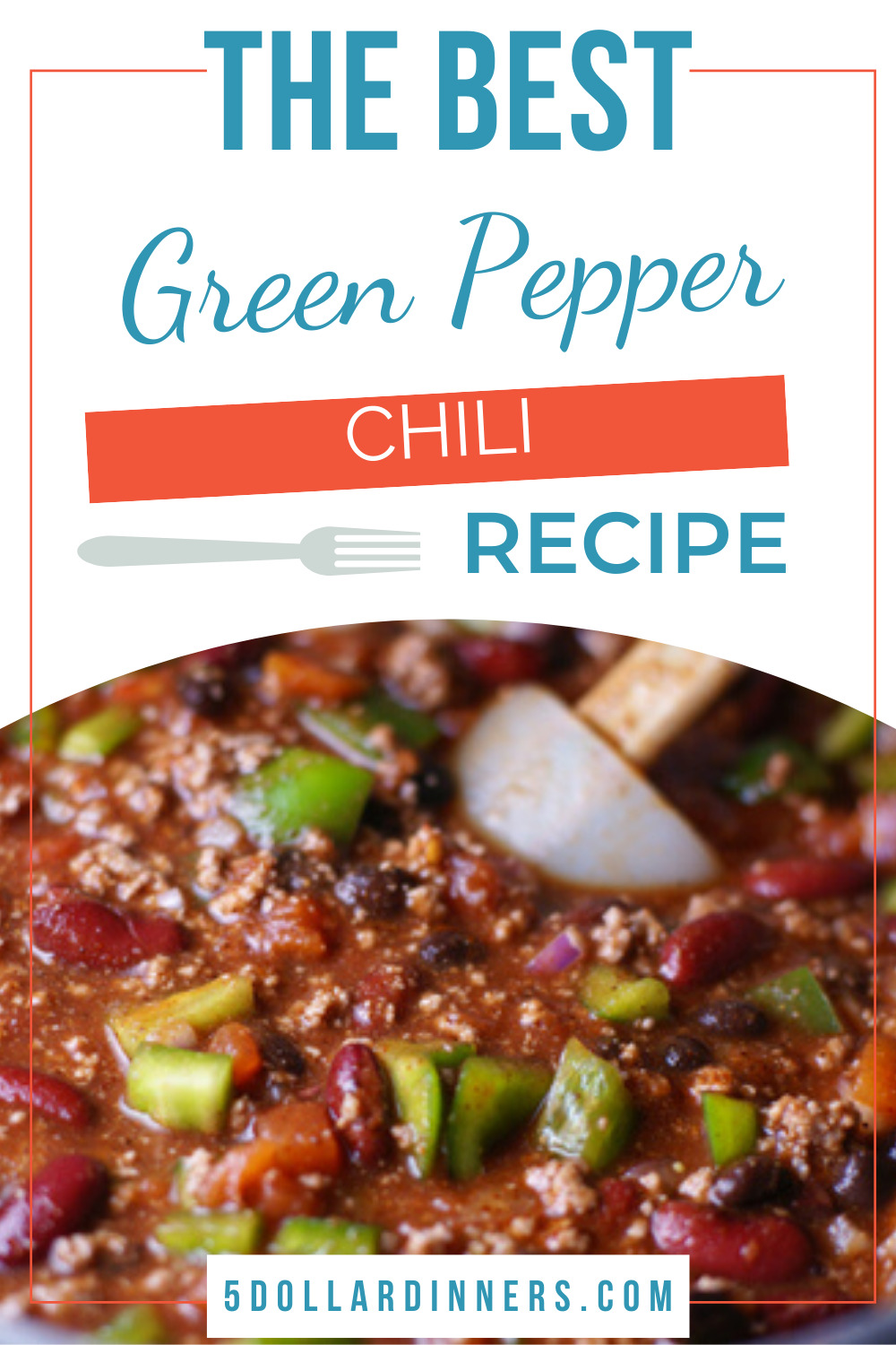 Green Pepper Chili 5 Dinners Recipes Meal Plans Coupons