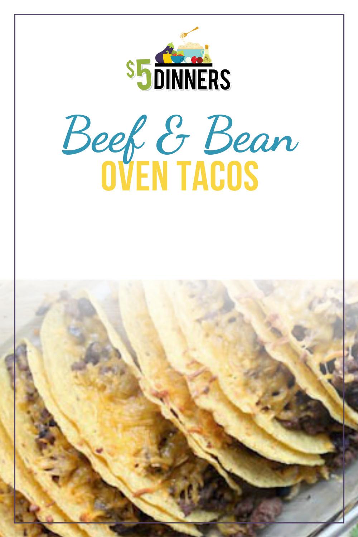 beef & bean oven tacos